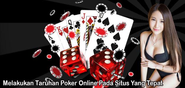 melakukan-taruhan-poker-online-pada-situs-yang-tepat