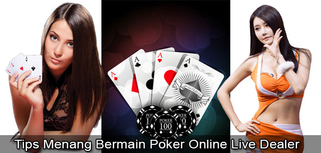 Tips-Menang-Bermain-Poker-Online-Live-Dealer